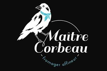 Maître Corbeau Fromager
